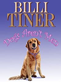 Dogs Aren't Men by Billi Tiner ebook deal