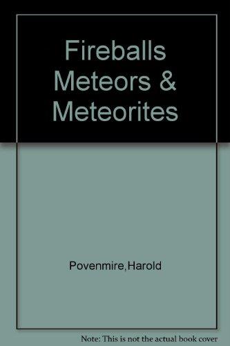 Fireballs, meteors & meteorites PDF
