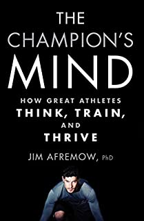 Book Cover: The champion's mind : how great athletes think, train, and thrive