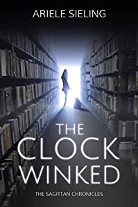 The Clock Winked by Ariele Sieling ebook deal