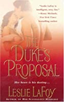 The Duke's Proposal