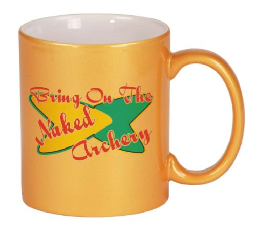 Bring On The Naked Archery Coffee Mug Metallic Gold 11 oz