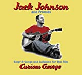 Sing-A-Longs & Lullabies for the Film Curious George - Jack Johnson