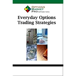 Everyday Options Trading Strategies