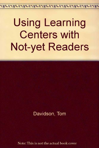 Using Learning Centers With Not Yet Readers: An Aid for A B C Darians