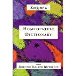 Yasgur's Homeopathic Dictionary and H...