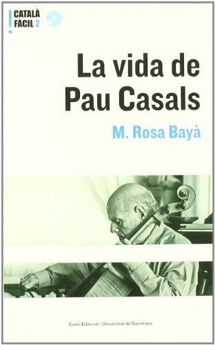 La vida de Pau Casals.+ CD (Nivell mitja)
