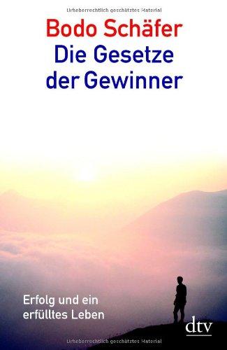 Schäfer Bodo, Die Gesetze der Gewinner