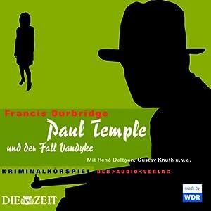 Paul Temple und der Fall Vandyke Hörspiel