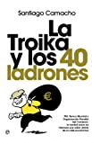img - for La troika y los 40 ladrones (Actualidad (esfera)) (Spanish Edition) book / textbook / text book