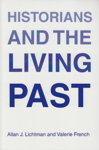 Historians and the Living Past