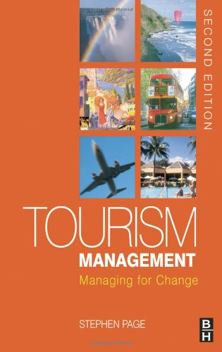 Tourism Management, Second Edition: Managing for Change