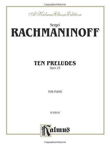 Ten Preludes, Op. 23 (Kalmus Edition)