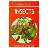 Insects: A Guide to Familiar American Insects (Golden Guides) (030724055X) by Zim, Herbert Spencer
