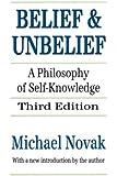 Belief and Unbelief: A Philosophy of Self-Knowledge