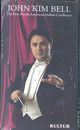 John Kim Bell : The First North American Indian Conductor [VHS]
