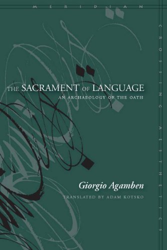 The Sacrament of Language: An Archaeology of the Oath...