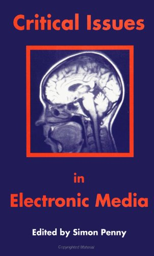 Critical Issues in Electronic Media (Suny Series (Suny Series, Film History & Theory)