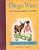 img - for Diego Wins: And Other Caribbean Stories (Children of the Americas) book / textbook / text book