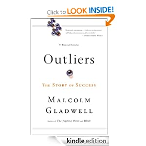 Outliers: The Story of Success [Kindle Edition]