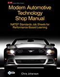 Modern Automotive Technology Shop Manual