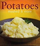 Potatoes (Mashed & More) (0600601749) by Hamlyn