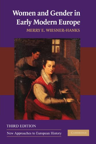 Women and Gender in Early Modern Europe (New Approaches...