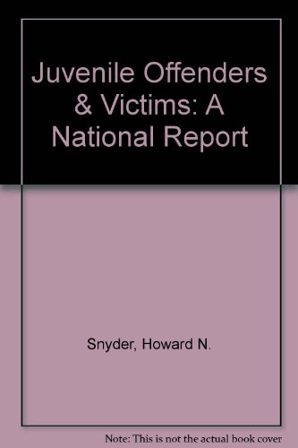 Juvenile Offenders & Victims: A National Report
