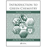 Introduction to Green Chemistry, Second Edition ~ Albert S. Matlack
