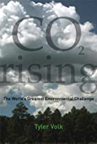 CO2 Rising: The World's Greatest Environmental Challenge (MIT Press)