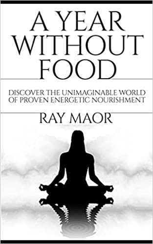 A Year Without Food by Ray Maor