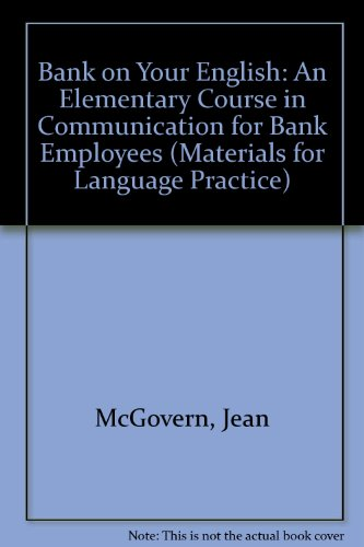 bank-on-your-english-an-elementary-course-in-communication-for-bank-employees