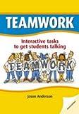 Teamwork : Interactive tasks to get students talking