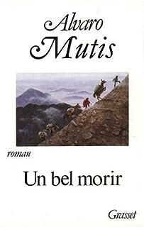 Un bel morir, Mutis, Alvaro