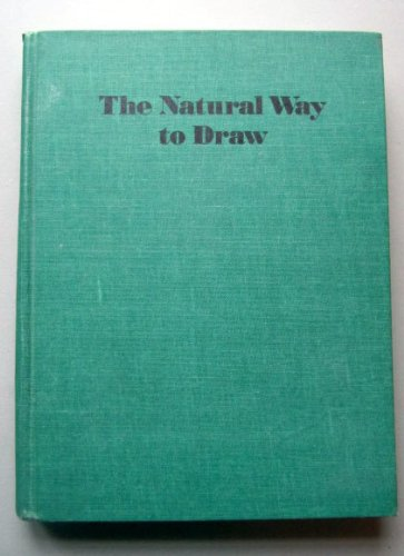 Nicolaides The Natural Way to Draw: A Working Plan for Art Study