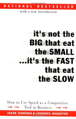 It is the fast that eat the slow