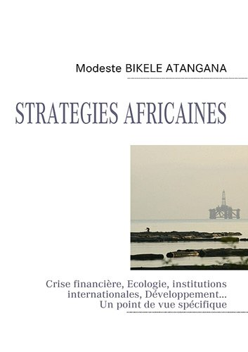 STRATEGIES AFRICAINES (French Edition)