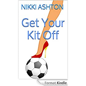 Get Your Kit Off (English Edition)