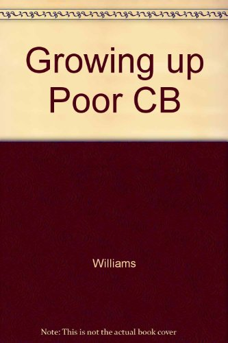 Growing up Poor CB