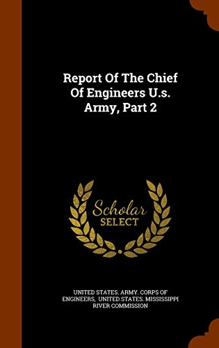 Report Of The Chief Of Engineers U.s. Army, Part 2