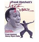 img - for [(Frank Hatchett's Jazz Dance )] [Author: Frank Hatchett] [Mar-2000] book / textbook / text book