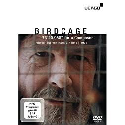 Cage: BirdCage: 73'20.958'' for a Composer