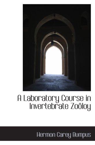 A Laboratory Course In Invertebrate Zoöloy