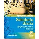 SABIDURIA DIARIA: 365 inspiraciones budistas. Calendario perpetuo. Página por día