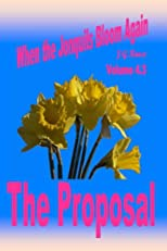 Jonquils # 9: The Proposal