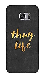 Flauntinstyle Thug Life Gold Hard Back Case Cover For Samsung Galaxy S7 edge