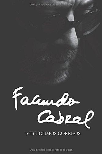 Facundo Cabral: Sus Ultimos Correos
