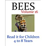 Bees (Read it book for Children 4 to 8 years)