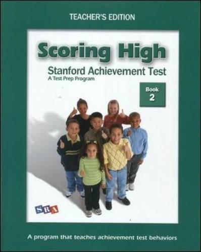 Scoring High on the SAT/10: Grade 2
