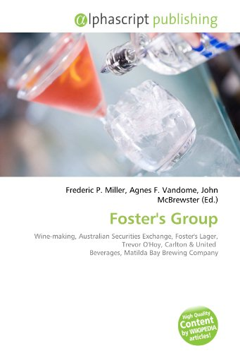 fosters-group-wine-making-australian-securities-exchange-fosters-lager-trevor-ohoy-carlton